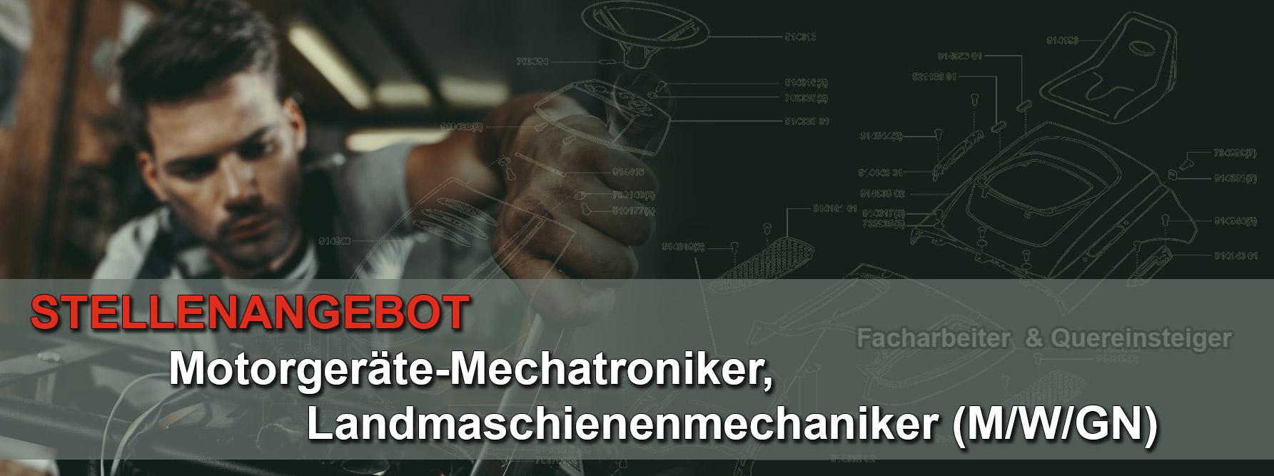 Stellenanzeige - Karriere als Motorgeräte-Mechatroniker oder Landmaschinenmechaniker